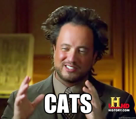 cats - Ancient Aliens