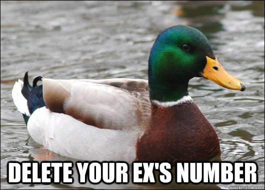 delete your exs number - Actual Advice Mallard