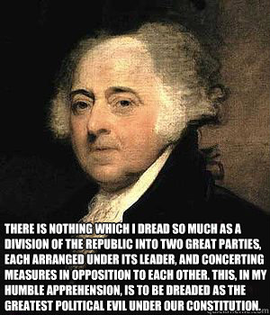 there is nothing which i dread so much as a division of the  - John Adams