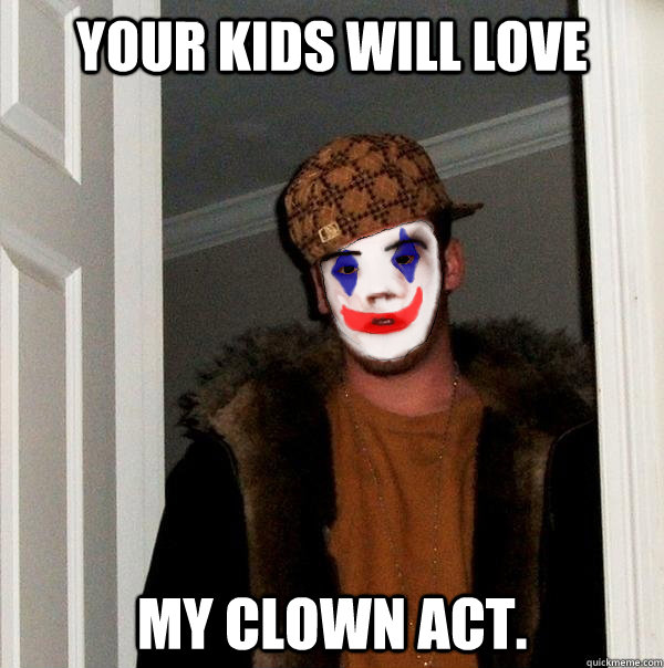 your kids will love my clown act - Clownie Steve