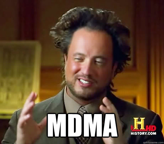 mdma - Ancient Aliens