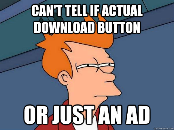 cant tell if actual download button or just an ad - Futurama Fry
