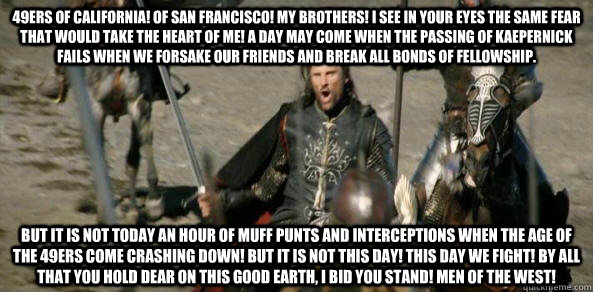 49ers of california of san francisco my brothers i see in - 