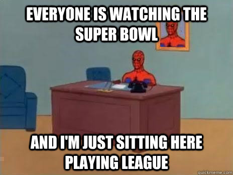 everyone is watching the super bowl and im just sitting her - RIP Spiderman