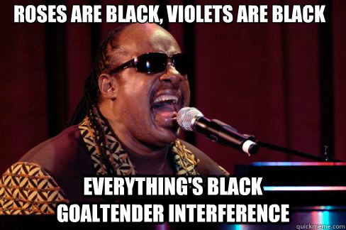 roses are black violets are black everythings black  - Stevie Wonder Poema