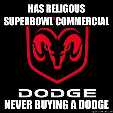 has religous superbowl commercial never buying a dodge -