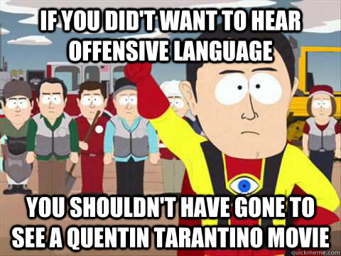 if you didt want to hear offensive language you shouldnt h - South Park memes