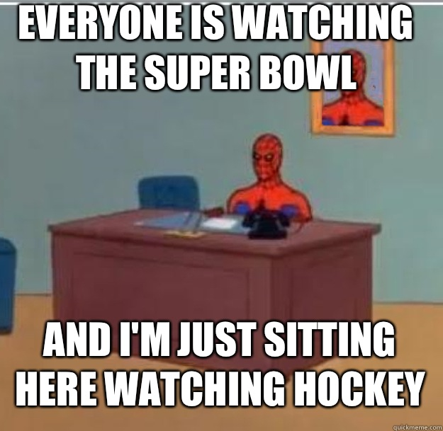 Everyone is watching the Super Bowl And Im just sitting here - Spider-Man Desk