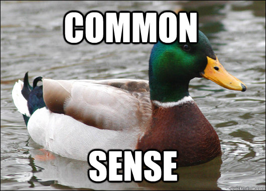 common sense - Actual Advice Mallard