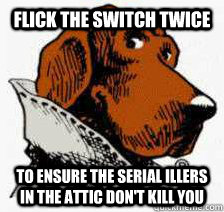 flick the switch twice to ensure the serial illers in the at - 1-3 the Jinx take a bite