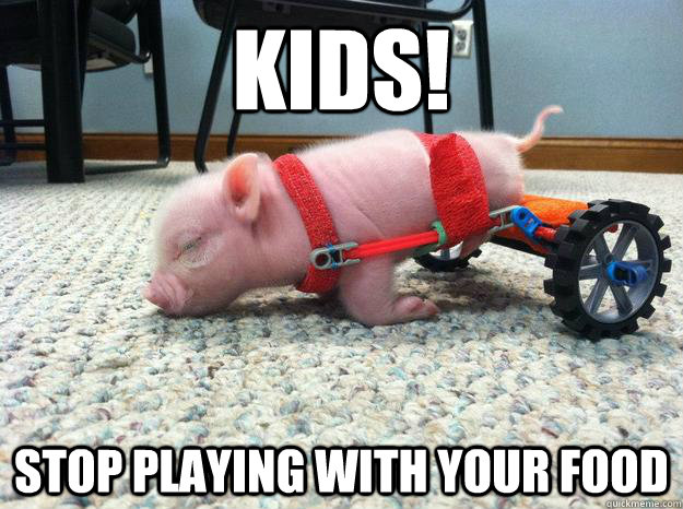 kids stop playing with your food -