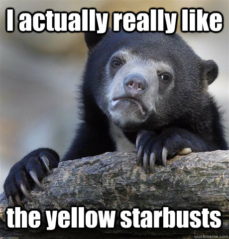 i actually really like the yellow starbusts - Confession Bear