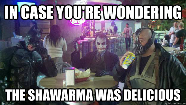 in case youre wondering the shawarma was delicious - Gotham Dining
