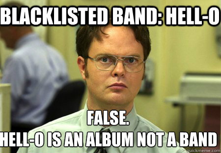 blacklisted band hello false hello is an album not a ban - Schrute
