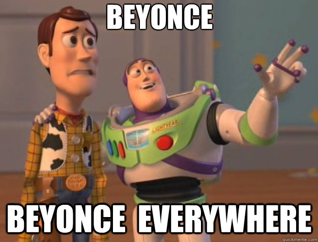 beyonce beyonce everywhere - Toy Story