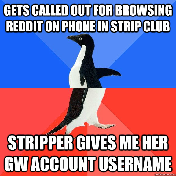 gets called out for browsing reddit on phone in strip club s - Socially Awkward Awesome Penguin