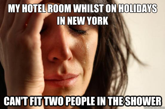 my hotel room whilst on holidays in new york cant fit two p - First World Problems