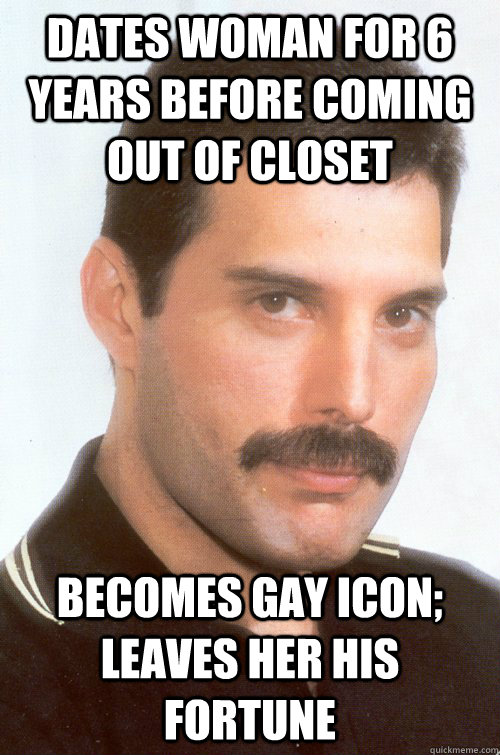 dates woman for 6 years before coming out of closet becomes  - Nice Guy Freddy Mercury
