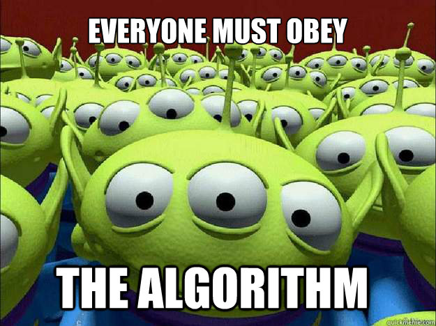 everyone must obey the algorithm - Oddly Parental Toy Story Aliens