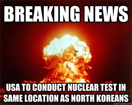 breaking news usa to conduct nuclear test in same location a -