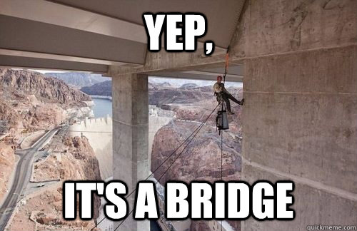yep its a bridge -