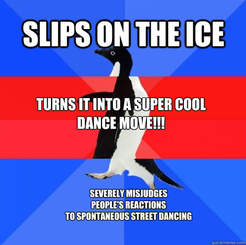 slips on the ice turns it into a super cool dance move s - Socially Awkward Awesome Awkward Penguin