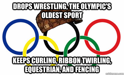 drops wrestling the olympics oldest sport keeps curling r - Scumbag Olympics