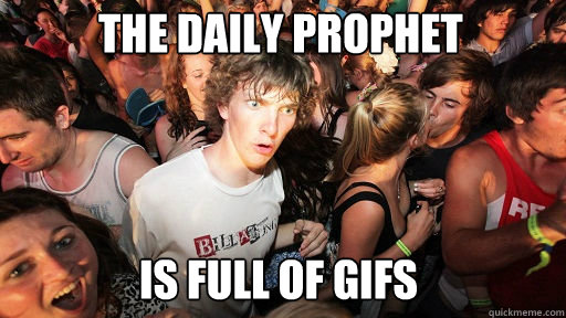 the daily prophet is full of gifs - Sudden Clarity Clarence