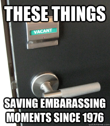 these things saving embarassing moments since 1976 -