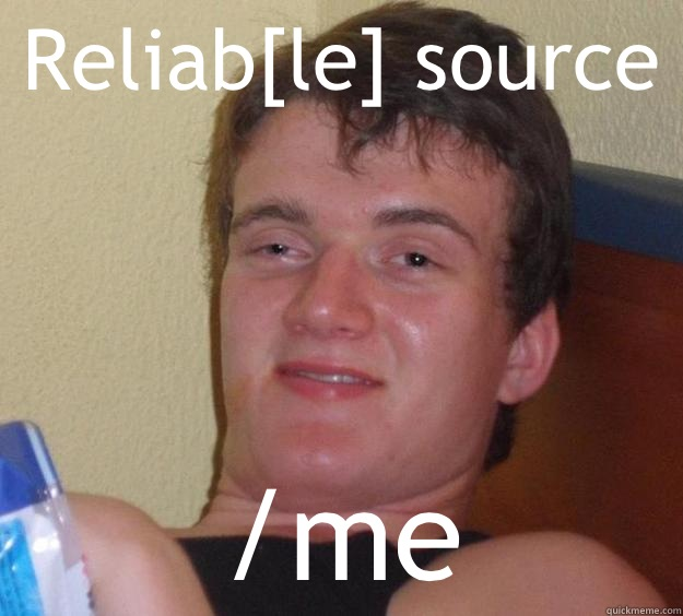 Reliable source me - 10 Guy