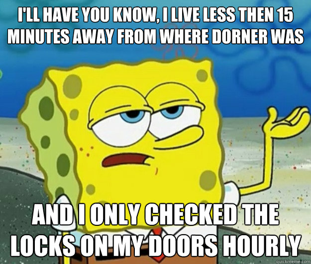 ill have you know i live less then 15 minutes away from wh - Tough Spongebob