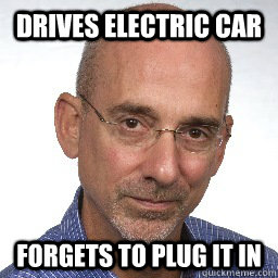 drives electric car forgets to plug it in - scumbag-journalist