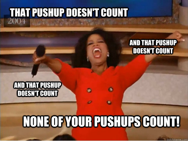that pushup doesnt count none of your pushups count and th - oprah you get a car