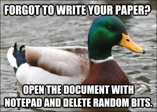 forgot to write your paper open the document with notepad a - Actual Advice Mallard