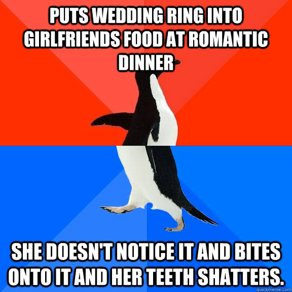 puts wedding ring into girlfriends food at romantic dinner s - Socially Awesome Awkward Penguin