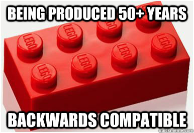 being produced 50 years backwards compatible - Lego