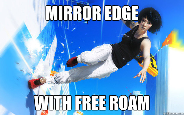 mirror edge with free roam - Mirror Edge