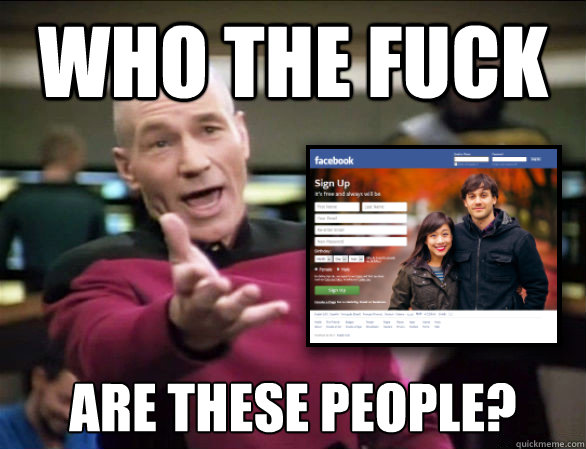 who the fuck are these people - Annoyed Picard