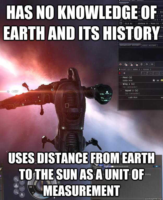 has no knowledge of earth and its history uses distance from -