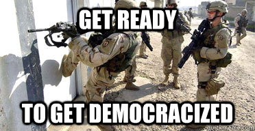 get ready to get democracized - 
