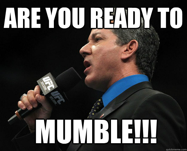 are you ready to mumble -
