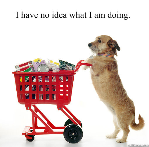 i have no idea what i am doing - Shopping dog