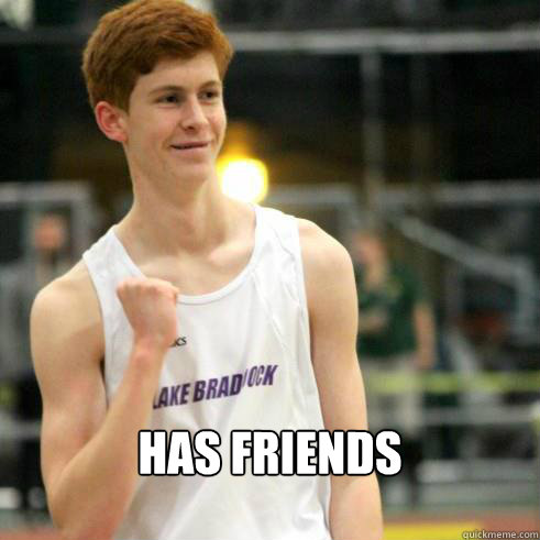 has friends - Success Ginger
