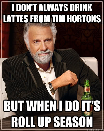 i dont always drink lattes from tim hortons but when i do i - The Most Interesting Man In The World