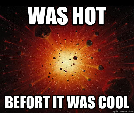 was hot befort it was cool - Hipster Universe