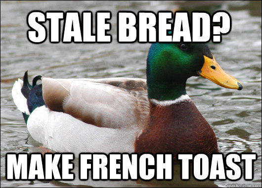 stale bread make french toast - Actual Advice Mallard