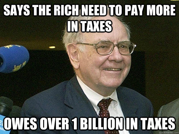 says the rich need to pay more in taxes owes over 1 billion  -