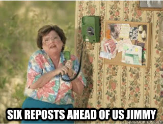 six reposts ahead of us jimmy - 