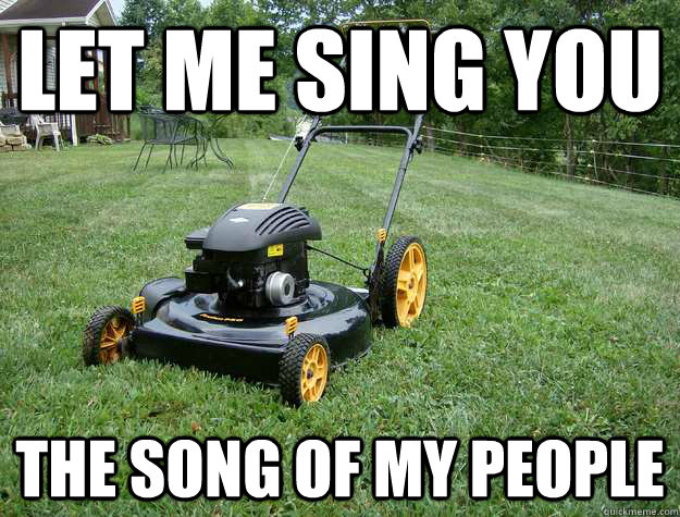 let me sing you the song of my people -
