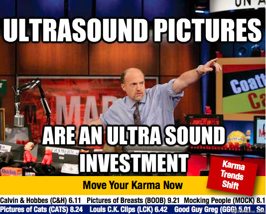 ultrasound pictures are an ultra sound investment - Mad Karma with Jim Cramer